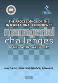 The proceedings of the international conference Managerial challenges of the contemporary society, may 29-30, 2009 Cluj-Napoca, ROMANIA