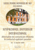 Simpozionul Aniversar International - Alternative de comunicare eficienta in contextul egalizarii sanselor