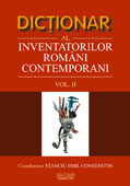 Dictionar al inventatorilor romani contemporani vol II