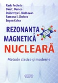 Rezonanta Magnetica Nucleara: Metode clasice si moderne
