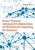 ISSUES TOWARDS AUTOMATED COLLABORATION IN DISTRIBUTED COMPUTING FOR BUSINESS