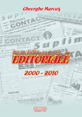 EDITORIALE II  (Texte aparute in BULETINUL INFORMATIV HERMES CONTACT al Camerei de Comert si Industrie Maramures, 1991 – 1999)