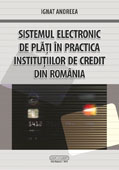 SISTEMUL ELECTRONIC DE PLATI IN PRACTICA INSTITUTIILOR DE CREDIT  DIN ROMANIA