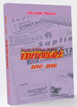 "EDITORIALE III (Texte aparute in Buletinul Informativ ""Hermes Contact"" al Camerei de Comert si Industrie Maramures) 2010 - 2016"