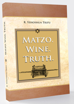 Matzo. Wine. Truth