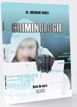 Criminologie. Note de curs