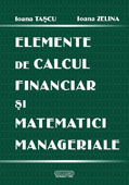 Elemente de calcul financiar si matematici manageriale