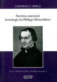 Doctrina mantuirii in teologia lui Philipp Melanchthon