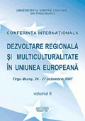 Conferinta internationala - Dezvoltare regionala si multiculturalitate in Uniunea Europeana, vol. 2