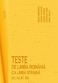 Teste de limba romana ca limba straina [A1, A2, B1, B2]     //    Tests of Romanian as a foreign language [A1, A2, B1, B2]