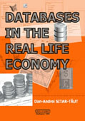 Databases in the Real Life Economy