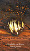 Rug aprins in pustie - Burning Bush in the Desert. Poezii - Poems